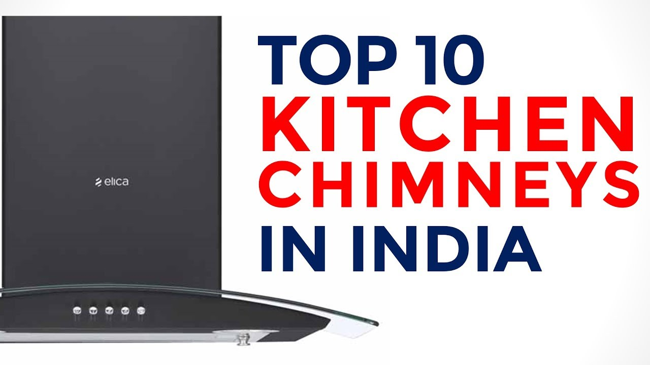 Top 10 Best Auto Clean Chimneys in India - Himantra.com