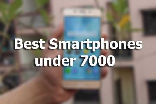 Best Phones Under 7000 In November 2017 Himantra Com