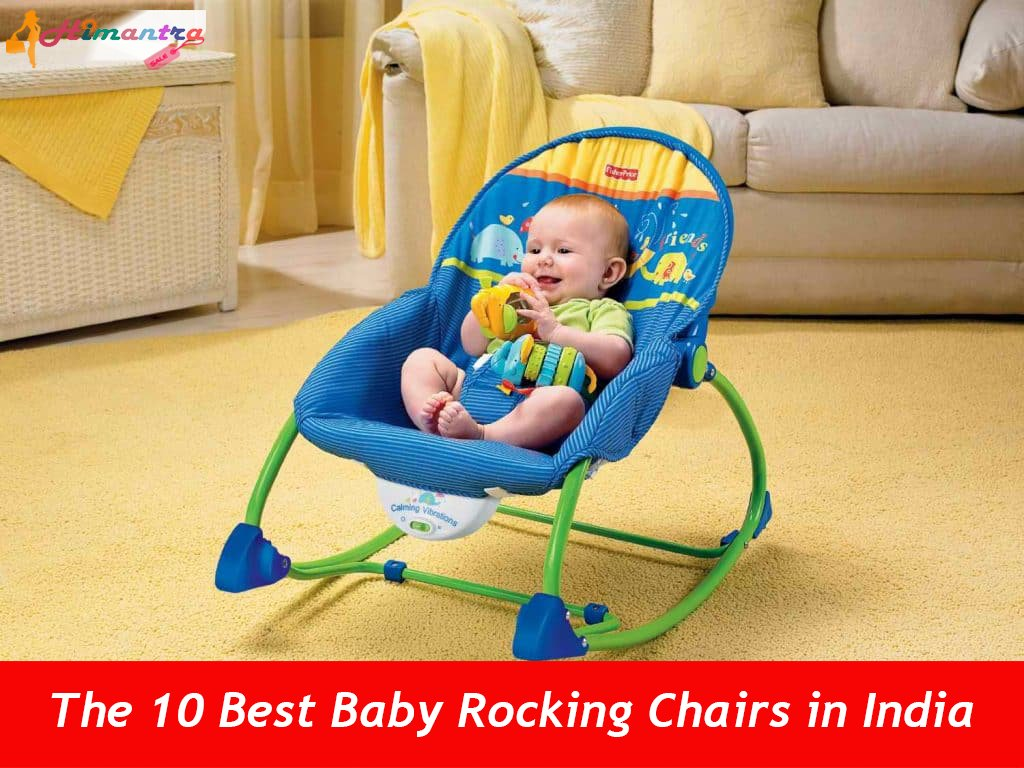 The 10 Best Baby Rocking Chairs In India Reviews Amp Price