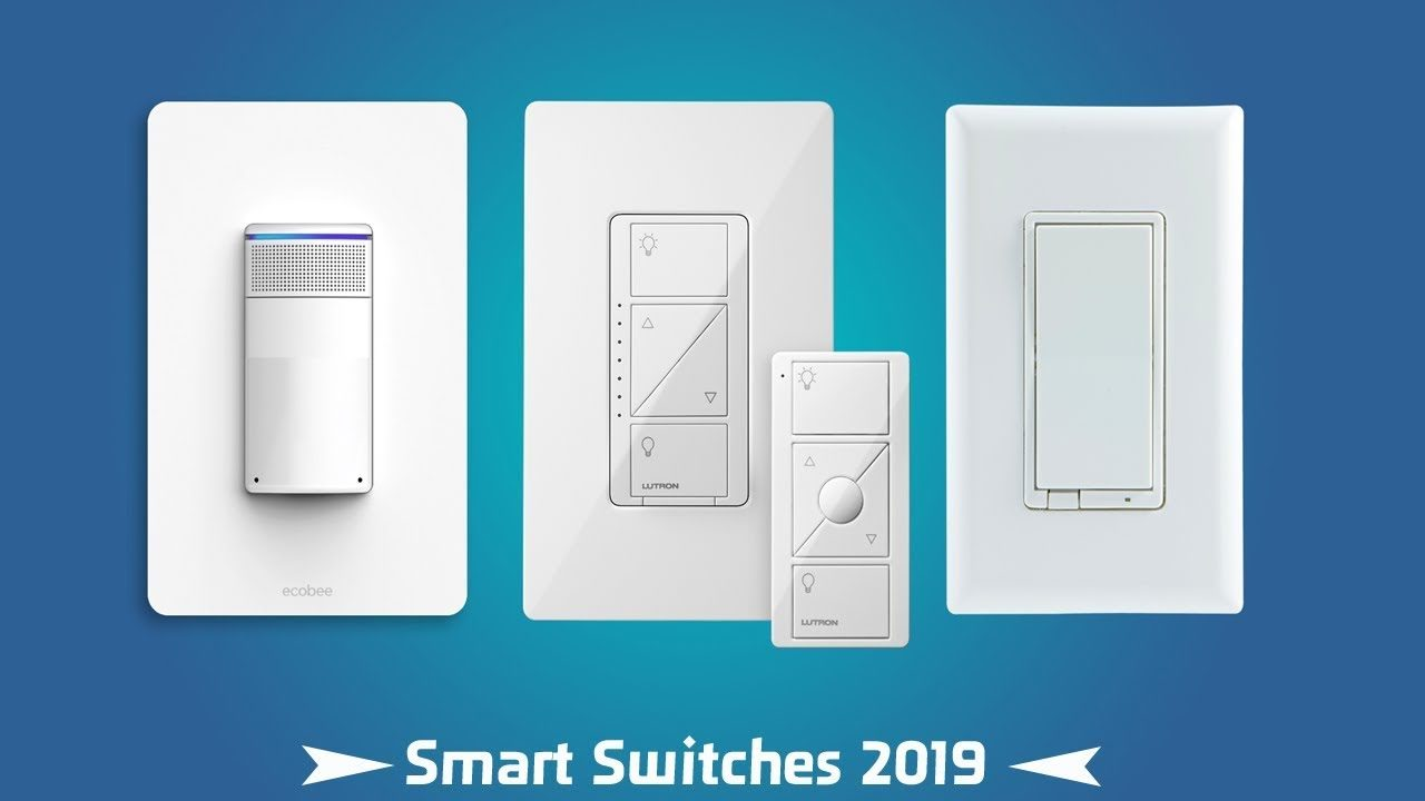 Top 10 best smart light switches for 2019 1